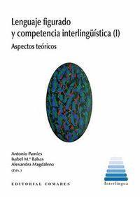 LENGUAJE FIGURADO Y COMPETENCIA INTERLINGÜÍSTICA (I)