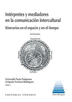 INTERPRETES Y MEDIADORES EN LA COMUNICACION INTERCULTURAL