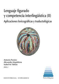 LENGUAJE FIGURADO Y COMPETENCIA INTERLINGUISTICA (II)
