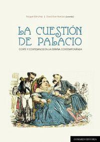 LA CUESTIÓN DE PALACIO
