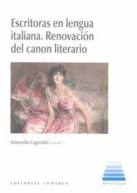 ESCRITORAS EN LENGUA ITALIANA. RENOVACION DEL CANON LITERARIO
