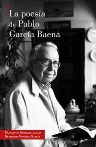 LA POESIA DE PABLO GARCIA BAENA