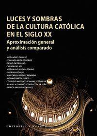 LUCES Y SOMBRAS DE LA CULTURA CATÓLICA EN EL SIGLO XX