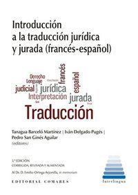 INTRODUCCION A TRADUCCION JURIDICA Y JURADA