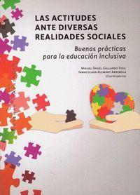 LAS ACTITUDES ANTE DIVERSAS REALIDADES SOCIALES. BUENAS PRÁCTICAS PARA LA EDUCAC