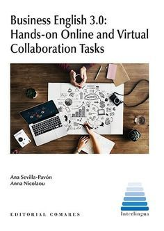 BUSINESS ENGLISH 3.0 HANDS ON ONLINE AND VIRTUAL COLLABORATION TASKS