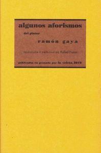 ALGUNOS AFORISMOS DEL PINTOR RAMÓN GAYA