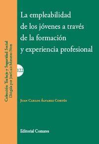 LA EMPLEABILIDAD DE LOS JÓVENES A TRAVÉS DE LA FORMACIÓN Y EXPERIENCIA PROFESION