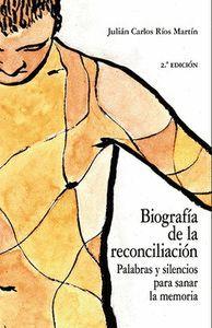 BIOGRAFIA DE LA RECONCILIACION