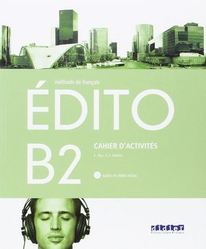 EDITO B2 CAHIER EXERCICES+CD 2016