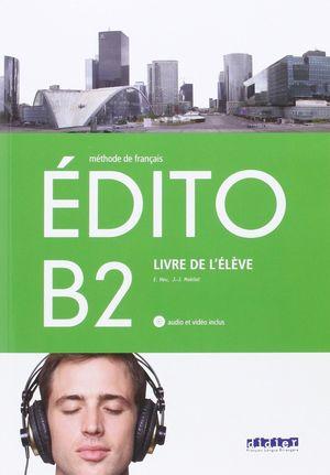 EDITO B2 ELEVE+CD+DVD 2016