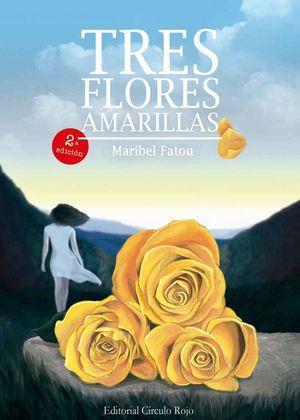 TRES FLORES AMARILLAS