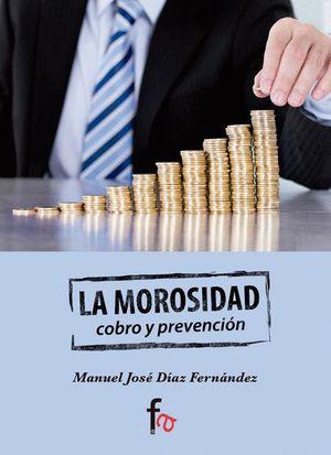 LA MOROSIDAD