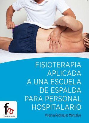 FISIOTERAPIA APLICADA A UNA ESCUELA DE ESPALDA PARA PERSONAL HOSPITALARIO