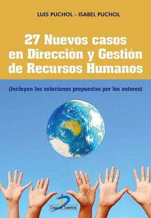 27 NUEVOS CASOS EN DIRECCION Y GESTION DE RECURSOS HUMANOS