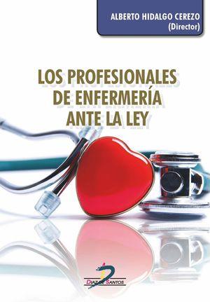 LOS PROFESIONALES DE ENFERMERIA ANTE LA LEY