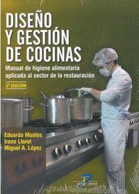 DISEÑO Y GESTIÓN DE COCINAS (3ª ED.)