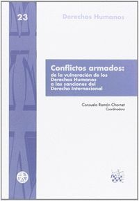 CONFLICTOS ARMADOS. DE LA VULNERACION DE LOS DERECHOS HUMANOS