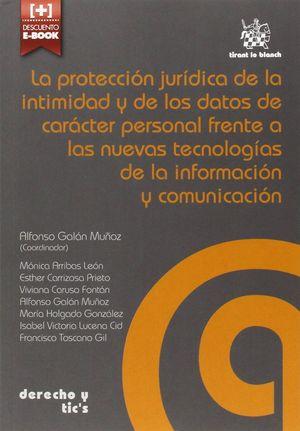 LA PROTECCION JURIDICA DE LA INTIMIDAD Y DE LOS DATOS DE CARACTER