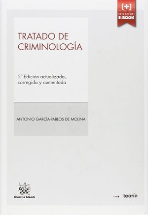 TRATADO DE CRIMINOLOGÍA 5ª EDICIÓN 2014