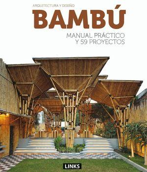 ARQUITECTURA Y DISEÑO: BAMBU