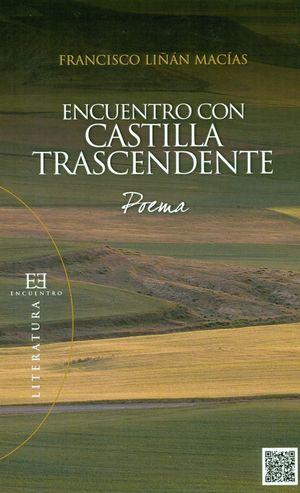 ENCUENTRO CON CASTILLA TRASCENDENTE