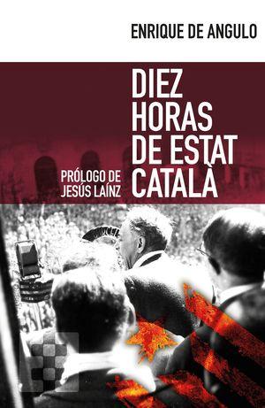 DIEZ HORAS DE ESTAT CATALA