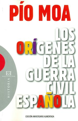 LOS ORIGENES DE LA GUERRA CIVIL ESPAÑOLA