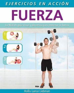 EJERCICIO EN ACCION: FUERZA