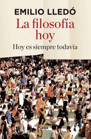 LA FILOSOFIA HOY