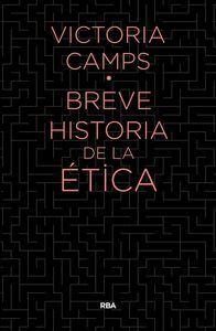 BREVE HISTORIA DE LA ETICA