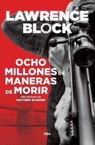 OCHO MILLONES DE MANERAS DE MORIR
