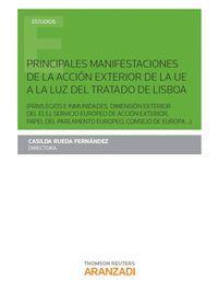 PRINCIPALES MANIFESTACIONES DE LA ACCIÓN EXTERIOR DE LA UE A LA LUZ DEL TRATADO