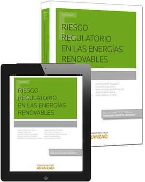 RIESGO REGULATORIO EN LAS ENERGIAS RENOVABLES