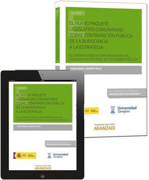 EL NUEVO PAQUETE LEGISLATIVO COMUNITARIO SOBRE CONTRATACION PUBLI