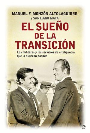 EL SUEÑO DE LA TRANSICION