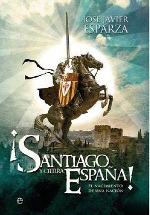 SANTIAGO Y CIERRA ESPAÑA!
