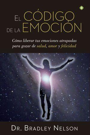 EL CODIGO DE LA EMOCION (INCLUYE IMAN CON GUIA PARA TRATAMIENTOS)