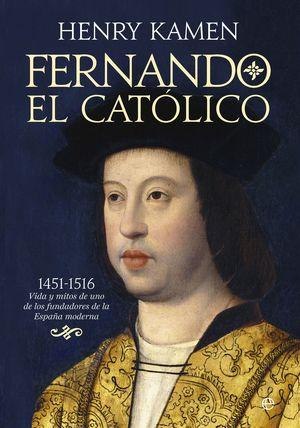FERNANDO EL CATOLICO 1451-1516