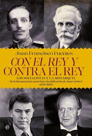 CON EL REY Y CONTRA EL REY