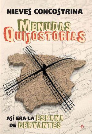MENUDAS QUIJOSTORIAS (PREMIO ONDAS 2016)