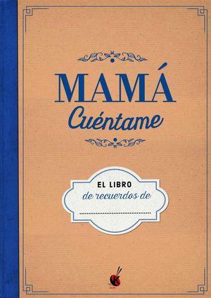 MAMA CUENTAME