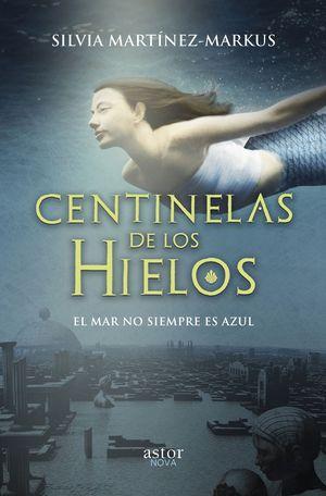 CENTINELAS DE LOS HIELOS