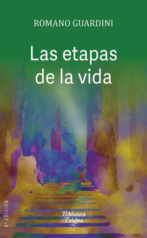 LAS ETAPAS DE LA VIDA
