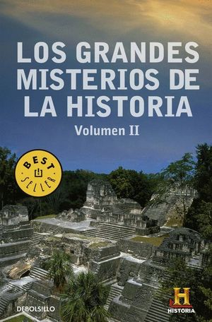 LOS GRANDES MISTERIOS DE LA HISTORIA VOLUMEN II