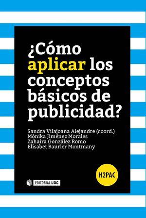 ¿CÓMO APLICAR LOS CONCEPTOS BÁSICOS DE PUBLICIDAD?