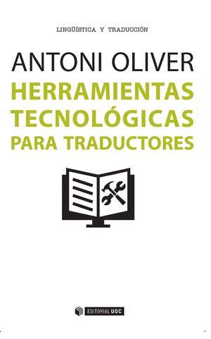 HERRAMIENTAS TECNOLOGICAS PARA TRADUCTORES