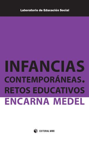 INFANCIAS CONTEMPORANEAS. RETOS EDUCATIVOS