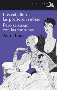 LOS CABALLEROS LAS PREFIEREN RUBIAS / PERO SE CASAN CON LAS MORENAS