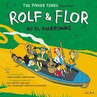 ROLF & FLOR EN EL AMAZONAS (INCLUYE CD)